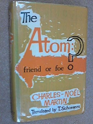 The Atom - Friend or Foe?
