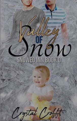 Valley of Snow (Snowed Inn, #0)