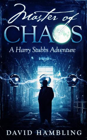 Master of Chaos (Harry Stubbs #4)