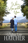 Who I Am with You (Legacy of Faith #1)
