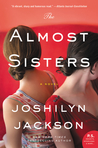 The Almost Sisters by Joshilyn Jackson