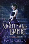 Nightfall Empire (The Blood Curse Chronicles #4)