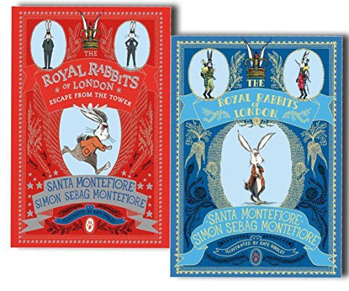 The Royal Rabbits of London 2 Books Collection Pack Set by Santa Montefiore (The Royal Rabbits of London:1 ,The Royal Rabbits of London2: Escape From the Tower)