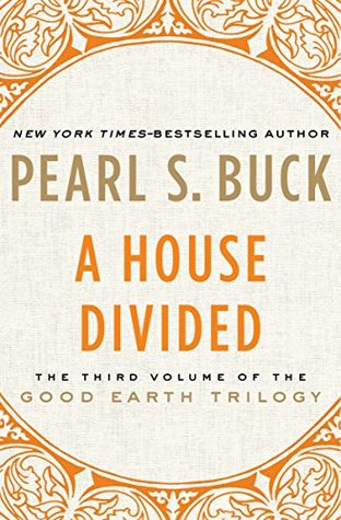 A House Divided (The Good Earth Trilogy)