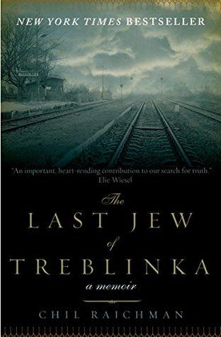 The Last Jew of Treblinka: A Memoir