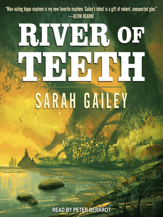River of Teeth (River of Teeth, #1)
