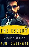 The Escort (Nights Series #2)