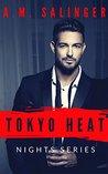 Tokyo Heat (Nights Series #3)