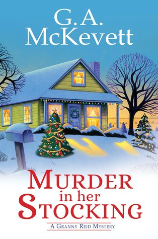 Murder in Her Stocking (A Granny Reid Mystery, #1)