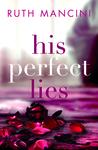 His Perfect Lies