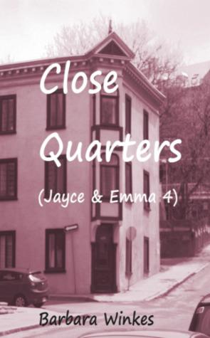 Close Quarters (Jayce & Emma, #4)