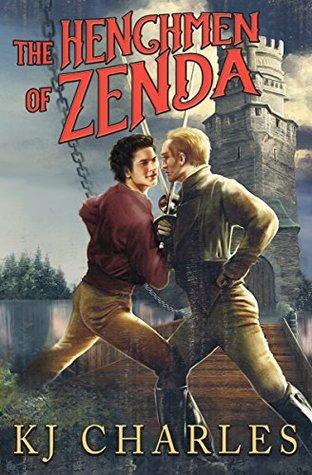 The Henchmen of Zenda by K.J. Charles