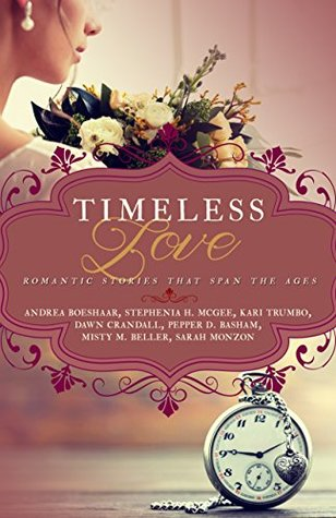 Timeless Love by Andrea Boeshaar