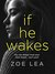 If He Wakes