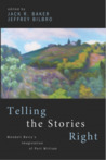 Telling the Stories Right: Wendell Berry's Imagination of Port William