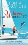 A Whisper On The Mediterranean