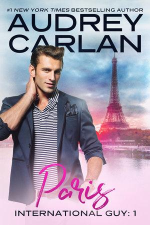 Paris (International Guy #1)