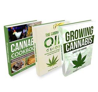 CANNABIS: 3 Manuscripts; Cannabis Growing, Cannabis Oil and a Cannabis Cookbook