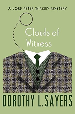 Clouds of Witness (The Lord Peter Wimsey Mysteries)