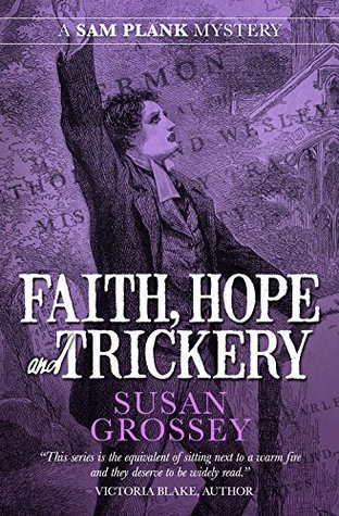 Faith, Hope and Trickery (The Sam Plank Mysteries Book 5)