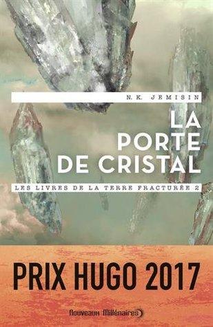 La Porte de cristal (Les Livres de la Terre fracturée #2)