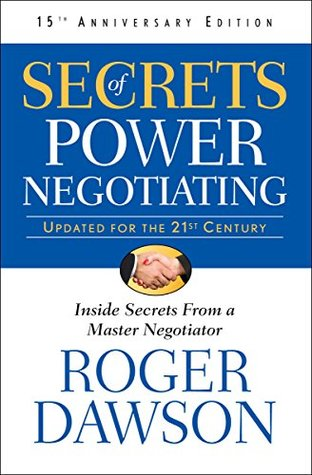 Secrets of Power Negotiating (Inside Secrets from a Master Negotiator Book 1)