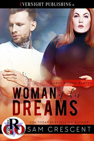 Woman of His Dreams (Curvy Women Wanted #11)