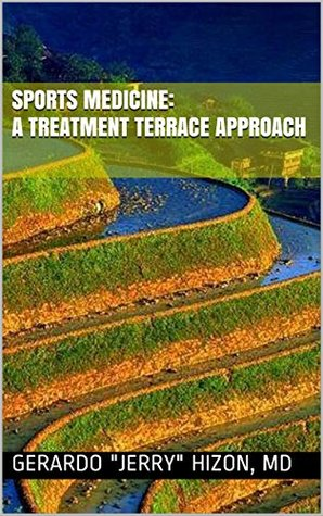 Sports Medicine: A Treatment Terrace Approach