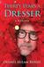 30 years a dresser by Dennis Milam Bensie