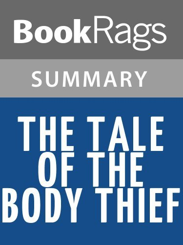 Summary & Study Guide The Tale of the Body Thief by Anne Rice