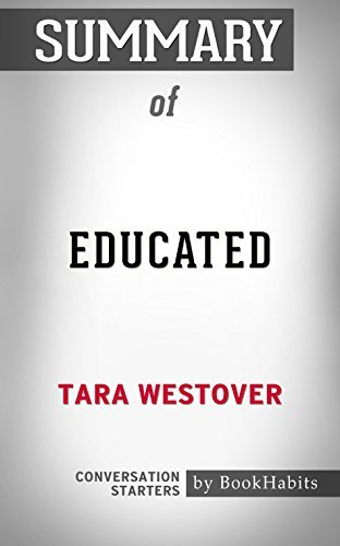 Summary of Educated: A Memoir: Conversation Starters