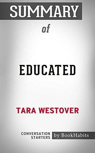 Summary of Educated: A Memoir: Conversation Starters