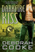 Darkfire Kiss (The Dragonfire Novels, #6)