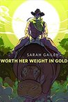 Worth Her Weight in Gold cover