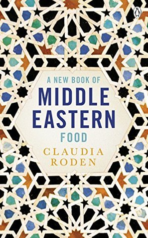 A New Book of Middle Eastern Food: The Essential Guide to Middle Eastern Cooking. As Heard on BBC Radio 4
