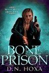 Bone Prison (Winter Wayne #5)