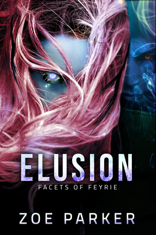 Elusion (Facets of Feyrie, #1)