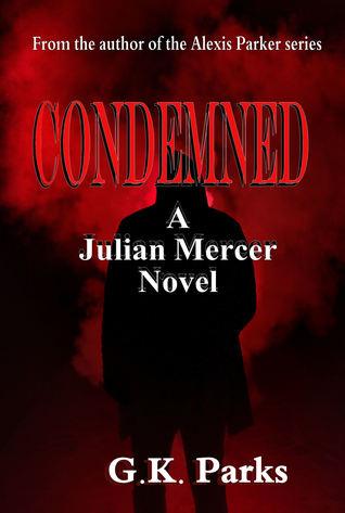 Condemned (Julian Mercer, #1)