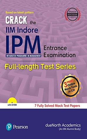 Crack the IIM Indore IPM (Integrated Programme in Management) Entrance Examination Full Length Test Series