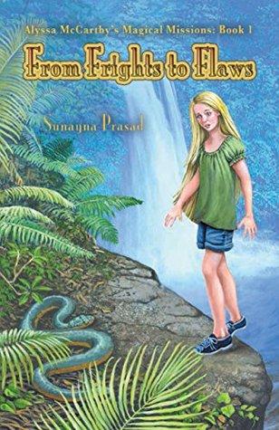 Alyssa McCarthy's Magical Missions by Sunayna Prasad