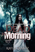 Dead by Morning (Rituals of...