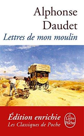 Lettres de mon moulin (Classiques t. 848)