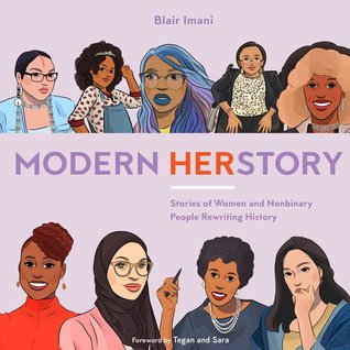 Modern HERstory: Stories of Women and Nonbinary People Rewriting History