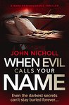 When Evil Calls Your Name (Dr David Galbraith, #2) audiobook download free