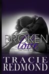 Broken Love (The Prick Series) (Volume 3)