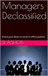 Managers Declassified: Know your Boss to excel in office politics