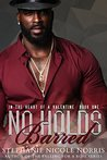 No Holds Barred (In The Heart Of A Valentine #1)