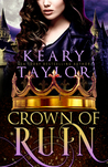 Crown of Ruin (Crown of Death #3)