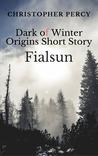 Fialsun: Dark of Winter Origins