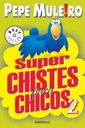 2: Superchistes para chicos / Superjokes for Kids